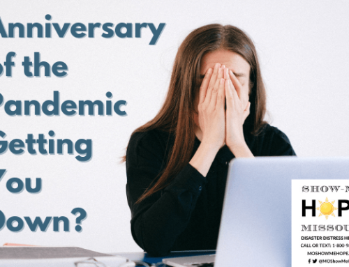 Anniversary of the Pandemic Getting You Down?